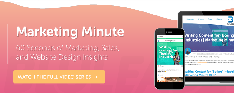 Watch the entire Marketing Minute series!