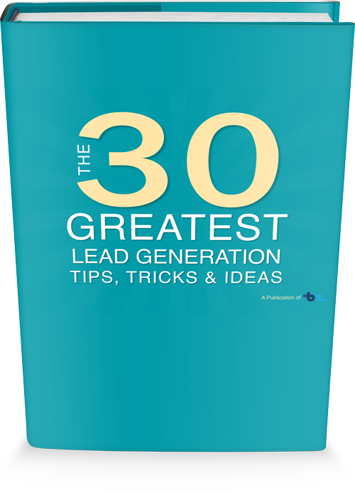 30 Great Lead Gen Tips, Tricks & Ideas