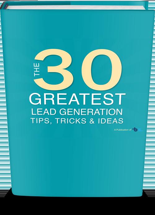 30 Great Lead Gen Tips, Tricks & Ideas