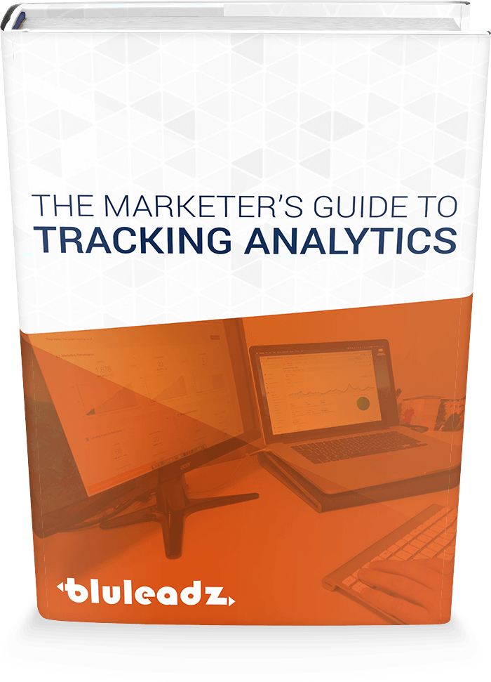 The Marketer's Guide to Tracking Analytics